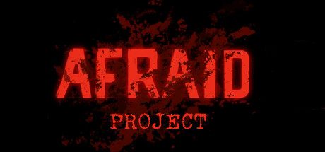 AFRAID PROJECT Game Free Download