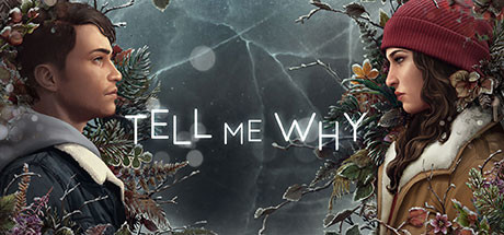 Tell Me Why PC Game Free Download