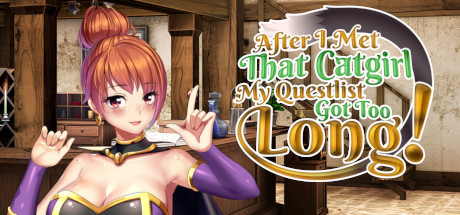 After I met that catgirl my questlist got too long PC Game Free Download for Mac