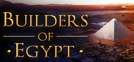 Builders of Egypt Download Free PC Game