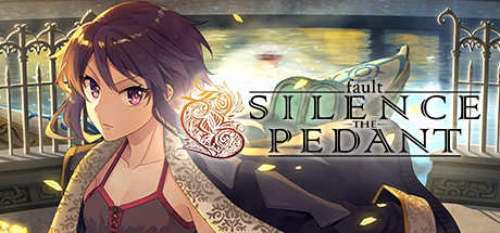 Fault SILENCE THE PEDANT Download Free PC Game