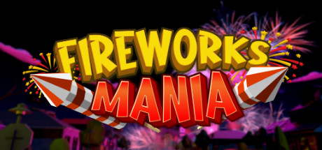 Fireworks Mania An Explosive Simulator PC Game Free Download