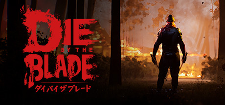 Die by the Blade Online Download Free PC Game