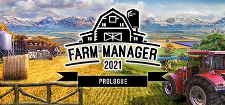 Farm Manager 2021 Prologue PC Game Free Download