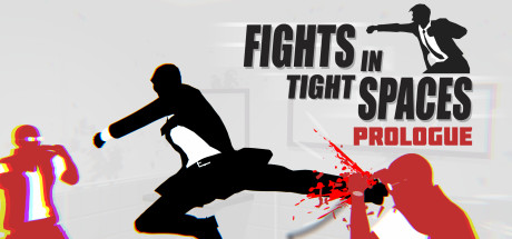 Fights in Tight Spaces Prologue Download Free PC Game