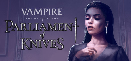 Vampire The Masquerade Parliament of Knives Download Free PC Game
