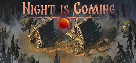Night is Coming Download Free PC Game
