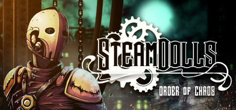SteamDolls Order Of Chaos Download Free PC Game