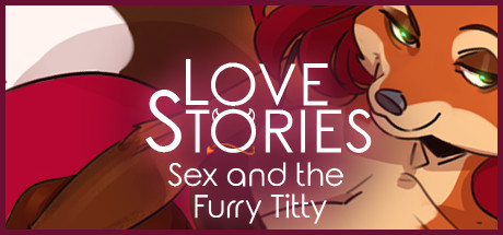 Love Stories Sex And The Furry Titty PC Game Free Download