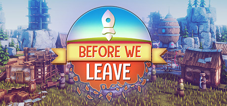 Before We Leave PC Game Free Download